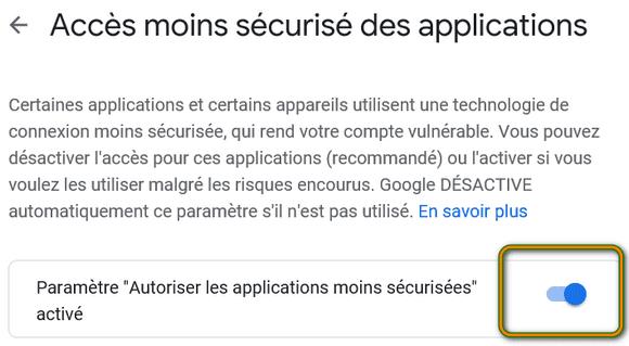 Autoriser les applications moins sécurisées