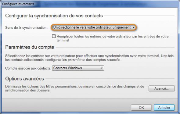 Choisissez l option Unidirectionnelle vers votre ordinateur uniquement