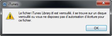le fichier iTunes est verrouillé
