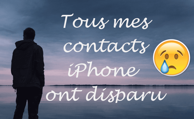 Contacts iPhone disparus