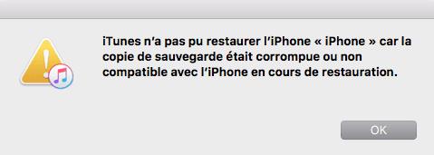 iTunes sauvegarde corrompue ou non compatible