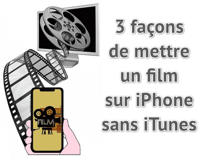 3 façons de mettre un film sur iPhone sans iTunes
