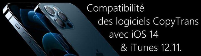 Compatibilité des logiciels CopyTrans avec iOS 14 et iTunes 12.11.