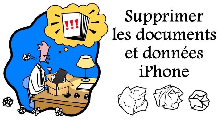 Supprimer documents et données iPhone
